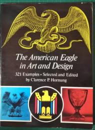 The American Eagle in Art and Design
