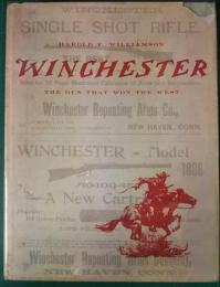 WINCHESTER : The Gun That Won The West