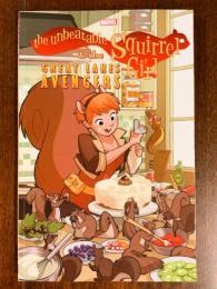 the Unbeatable Squirrel Girl & the GREAT LAKES AVENGERS【アメコミ】【原書トレードペーパーバック】