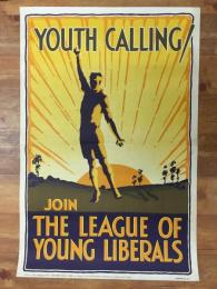 プロパガンダポスター 「YOUTH CALLING!」 JOIN THE LEAGUE OF YOUNG LIBERALS