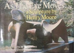 As The Eye Moves... a Sculpture by Henry Moore
