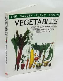 THE・GARDEN・PLANT・SERIES VEGETANLES OVER 650 VEGETABLES IN SUPERB  COLOUR