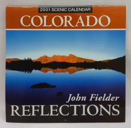 2001 SCENIC COLORADO Reflections  CALENDAR