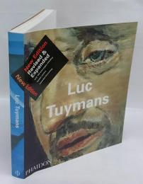 Luc Tuymans リュック・タイマンス New Edition Revised & Expanded