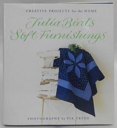 Soft Furnishings and Finishing Touches (Creative Projects for the Home) ハードカバー