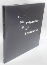 One Big Self: Prisoners of Louisiana  ハードカバー