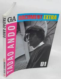 GA DOCUMENT EXTRA 01 TADAO ANDOGA 安藤忠雄