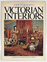 The Antiques Book of Victorian Interiors ハードカバー