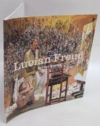 Lucian Freud recent works