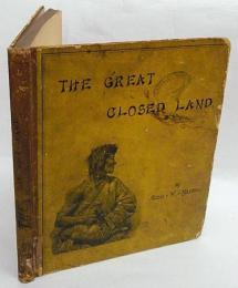 The great closed land  a plea for Tibet
