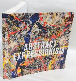 ABSTRACT EXPRESSIONISM 抽象表現主義