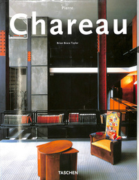 Pierre Chareau: Designer and Architect(英・独・仏)