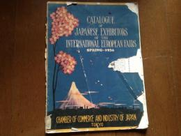 CATALOGUE OF JAPANESE EXHIBITORS OF THE INTERNATIONAL EUROPEAN FAIRS Spring-1936