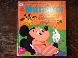 Mickey Mouse and the Second Wish <A Tell-a-Tale Book>