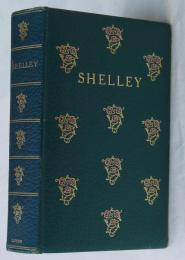 THE COMPLETE POETICAL WORKS OF PERCY BYSSHE SHELLEY.  総革装丁