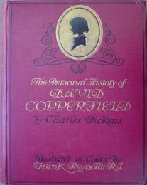 THE PERSONAL HISTORY OF DAVID COPPERFIELD. ディケンズ 「デイヴィッド・コパフィールド」