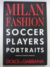 MILAN FASHION SOCCER PLAYERS PORTRAITS