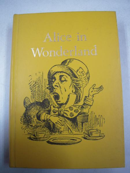 ALICE IN WONDERLAND;ALICE'S ADVENTURES IN WONDERLAND and THROUGH THE LOOKING GLASS(洋書:不思議の国のアリス)