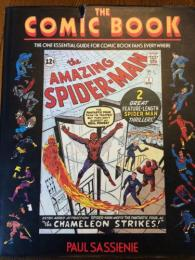 THE COMIC BOOK-The One Essential Guide for Comic Book Fans Everywhere
