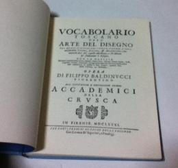 英文)バルディヌッチの芸術用語集復刻 Documents of art and architectural history ; Series 1 : Biography and lexicography ; Number 5 : Vocabolario Toscano Dell Arte Del Disegno