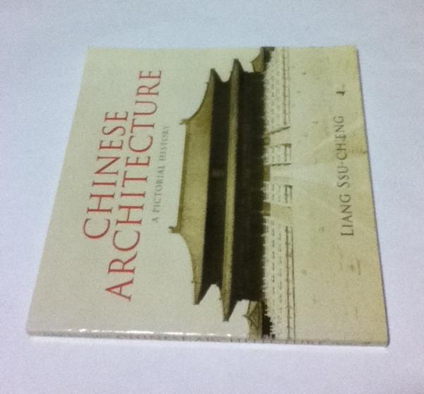 英文)中国建築史 Chinese architecture : a pictorial history
