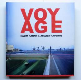 Voyage: On the Edge of Art, Architecture and the City