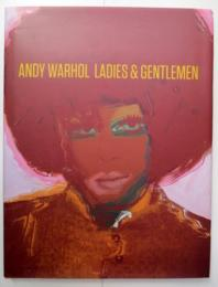 ANDY WARHOL LADIES & GENTLEMEN