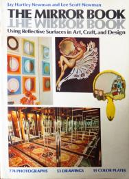 The Mirror Book : Using Reflective Surfaces in Art, Craft, and Design