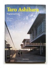 Taro Ashihara  Program and Style  芦原太郎建築作品集
