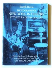 Photographs of New York interiors at the turn of the century : from the Byron Collection of the Museum of the City of New York