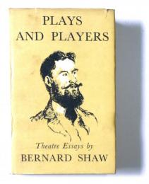 Plays & players : essays on the theatre