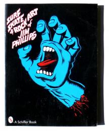 Surf Skate & Rock Art of Jim Phillips