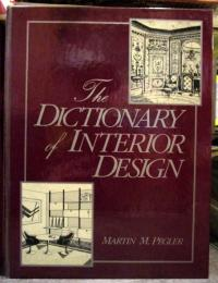 Dictionary of Interior Design (F.I.T. Collection) 1983年 英語 Martin M. Pegler