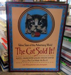 The Cat Sold lt!  ALICE.MUNCASTER&ELLEN YANOW SAWYER
