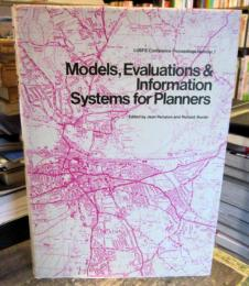 Models, evaluations & information systems for planners