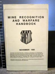 Mine Recognition and Warfare Handbook - Desert Shield 1990 Paperback 地雷の図解