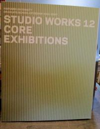 Studio Works 12 by Paula Meijerink (Editor), Laura Miller (Editor), Martin Zogran (Editor) Paperback, 256 Pages, Published 2008  ISBN 9781934510056