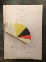 The Marti Guixe Cook Book マルティ・ギセ