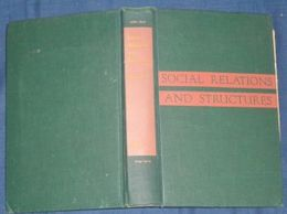 Social Relations and Structures