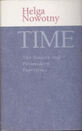Time : the modern and postmodern experience