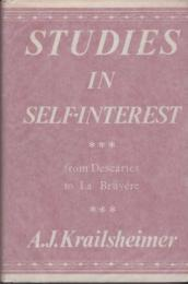 Studies in self-interest from Descartes to La Bruyere.