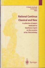 Rational continua, classical and new : a collection of papers dedicated to Gianfranco Capriz on the occasion of his 75th birthday.