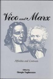 Vico and Marx, affinities and contrasts.