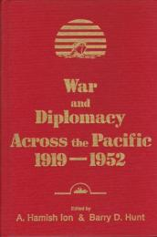 War and diplomacy across the Pacific, 1919-1952