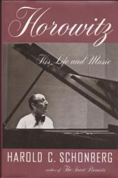 Horowitz : his life and music