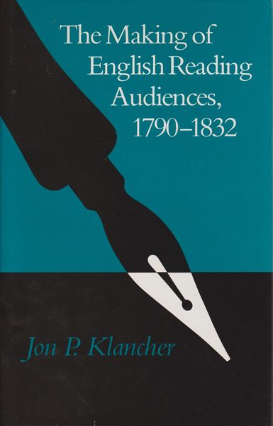 The making of English reading audiences, 1790-1832