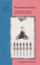 Revolution in writing : British literary responses to the French Revolution