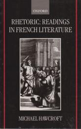 Rhetoric : readings in French literature