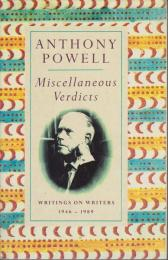 Miscellaneous verdicts : writings on writers, 1946-1989