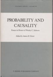 Probability and causality : essays in honor of Wesley C. Salmon